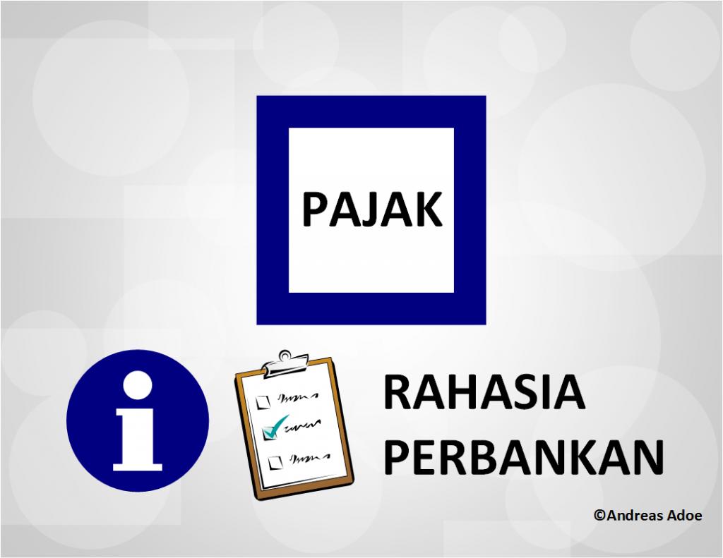 Permasalahan Pajak dalam Kerahasiaan Perbankan di Indonesia menjadi sorotan